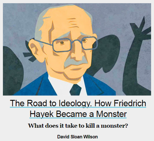 "Disrespecting Milton Friedman is not enough. It takes vaccination against Hayek to conquer the minds. One of the most fertile mind of the 20th century (""The Road to Serfdom"") portrayed as a monster? Why not!"